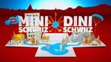 Zuschauer-Wettbewerb «Mini Schwiiz, dini Schwiiz»