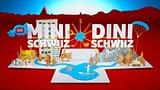 «Mini Schwiiz, dini Schwiiz» ab 7.1.2019