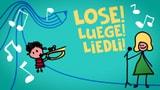 Lose! Luege! Liedli!
