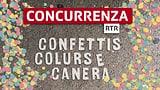 Concurrenza tschaiver Confettis, colurs e canera — La concurrenza