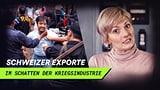 «Dual Use»: Schweizer Exporte im Schatten der Kriegsindustrie