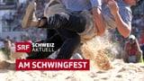 Schweiz aktuell am Schwingfest (Artikel enthält Bildergalerie)