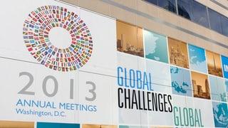 Jahrestreffen IWF-Weltbank: «Globale Herausforderungen»