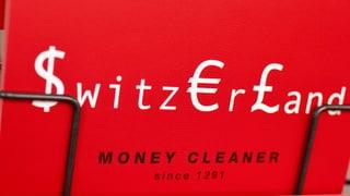«Attraktive Verlockung»: Geldwaschen in der Schweiz