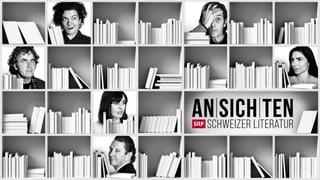 Schweizer Literatur entdecken Ansichten: Schweizer Literatur