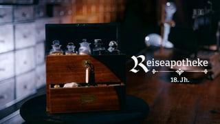 Die Reiseapotheke aus dem 18. Jahrhundert (Artikel enthält Video)