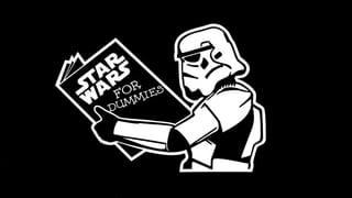 Star Wars for Dummies
