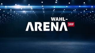 «Wahl-Arena»: Wirtschaft