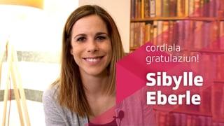 Sibylle Eberle è il «super-talent rumantsch»!