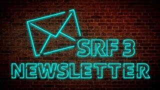 Abonniere den SRF 3-Newsletter
