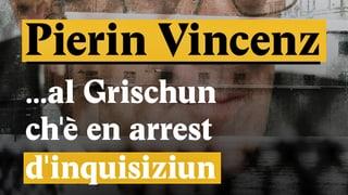 Laschar ir Video «Il cas Pierin Vincenz - Tge è capità fin qua?»