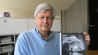 «Wir schreiben am Gotthard Geschichte»