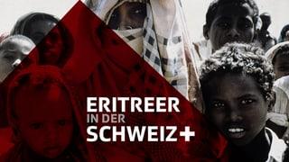 Eritreer in der Schweiz