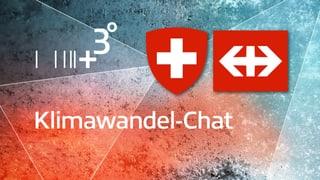 Klimawandel-Chat mit Bund und SBB