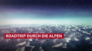 «10vor10»-Serie: Roadtrip durch die Alpen