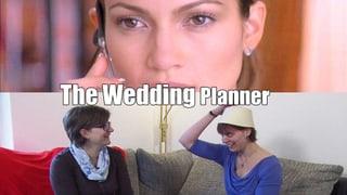 «The Wedding Planner» auf Schweizerisch
