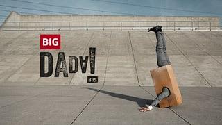 Themenschwerpunkt «Big Dada» Themenschwerpunkt «Big Dada»