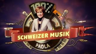 «100% Schweizer Musik – Paola & Friends»