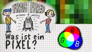 Video «Frag Fred: Was sind Pixel? (2/6)» abspielen