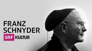 Online Special zu Franz Schnyder