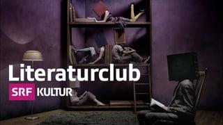 «Literaturclub»-Archiv