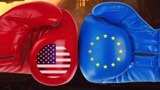 Die EU-Strafzölle auf US-Produkte treten in Kraft