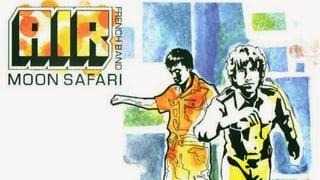 «Moon Safari» von Air ist eines der besten Alben aller Zeiten