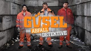Webexklusiv «Güsel. Die Abfalldetektive» – 2. Staffel