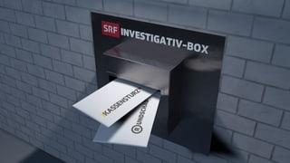 Nutzen Sie unsere SRF Investigativ-Box