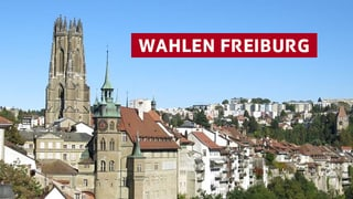 Wahlen Kanton Freiburg Das SRF-Dossier