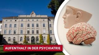 «10vor10»-Serie: Aufenthalt in der Psychiatrie