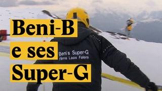 Laschar ir Video «Beni-B e ses Super-G»
