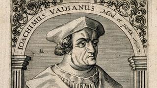 «Als Student war Vadian ein Rabauke»