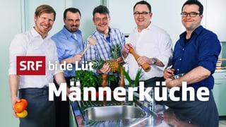 SRF bi de Lüt – Männerküche