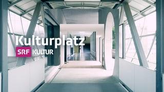 Kulturplatz Archiv Alle bisherigen Sendungen