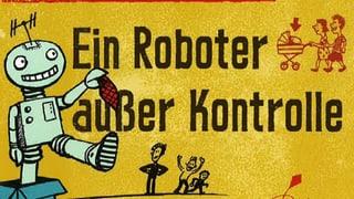 «Tripp, Trapp, Trümmer – und de Roboter»