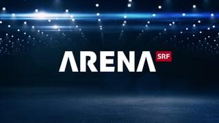 Arena Live dabei in der «Arena»