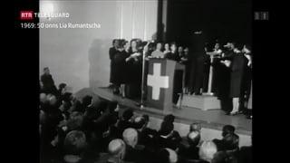 La Lia Rumantscha festivescha il 100avel