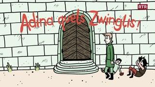 Adina quels Zwinglis  (Artitgel cuntegn video)