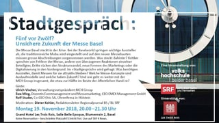 Stadtgespräch: «Unsichere Zukunft der Messe Basel»