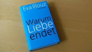 Verlosung! Handsigniertes Exemplar von Eva Illouz Buch «Warum Liebe endet»