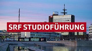 Virtuelle Touren durch die SRF-Welt: Kommen Sie mit!