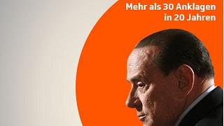 Berlusconi - 30 Anklagen in 20 Jahren