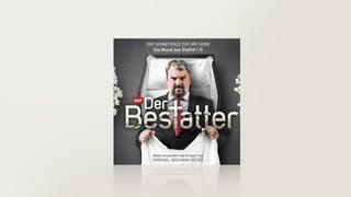 Der Bestatter - Soundtrack zur SRF-Serie