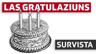 Gratulaziuns – la survista