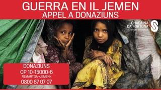Passa 3 miu. francs per las unfrendas da la guerra en il Jemen