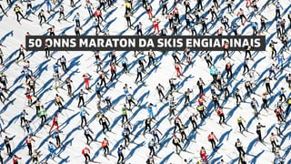 Maraton engiadinais 2018 Maraton da skis engiadinais 2018