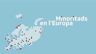 Minoritads en l'Europa