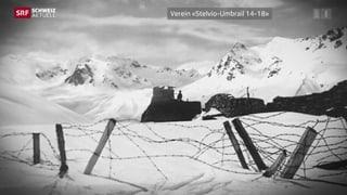 Kriegsspuren am Umbrail (Artikel enthält Video)