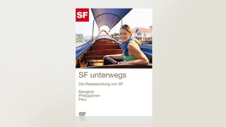 SF unterwegs: Bangkok - Philippinen - Peru